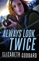 Cover image for Always look twice. bk. 2 : Uncommon justice series