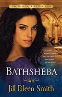 Cover image for Bathsheba. bk. 3 : Wives of King David series