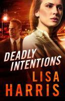 Imagen de portada para Deadly intentions