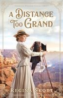 Cover image for A distance too grand. bk. 1 : American wonders collection series