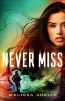 Cover image for Never miss
