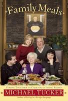 Cover image for Family meals : coming together to care for an aging parent