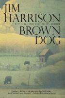 Cover image for Brown Dog : novellas