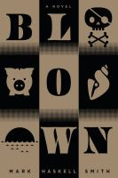 Cover image for Blown : a novel