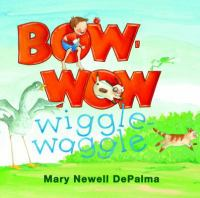 Cover image for Bow-wow wiggle waggle