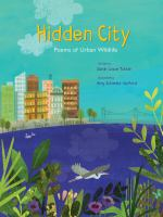 Cover image for Hidden city : poems of urban wildlife