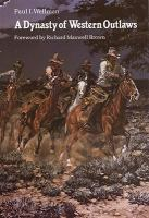 Cover image for A dynasty of western outlaws
