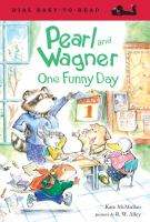 Cover image for Pearl and Wagner : one funny day