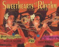 Cover image for Sweethearts of rhythm : the story of the greatest all-girl swing band in the world