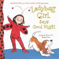 Cover image for Ladybug Girl says good night [board books]