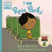 Cover image for I am Rosa Parks : Ordinary people change the world series