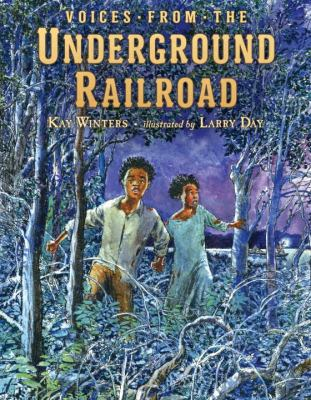 Cover image for Voices from the Underground Railroad