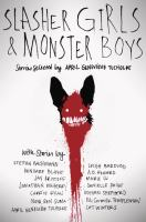 Cover image for Slasher girls & monster boys