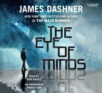 Cover image for The eye of minds. bk. 1 Mortality doctrine series