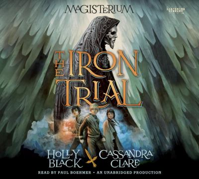 Cover image for The Iron trial. bk. 1 Magisterium series