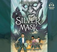 Cover image for The silver mask Magisterium Series, Book 4.