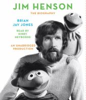 Cover image for Jim Henson The biography