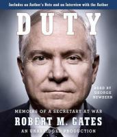 Cover image for Duty [sound recording CD] : memoirs of a secretary at war
