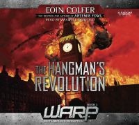 Cover image for The hangman's revolution W.A.R.P. Series, Book 2.