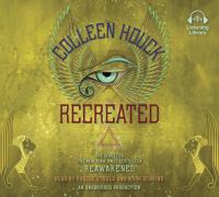 Cover image for Recreated. bk. 2 [sound recording CD] : Reawakened series