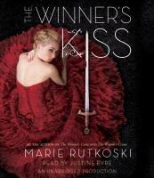 Cover image for The winner's kiss. bk. 3 [sound recording CD] : Winner's trilogy series