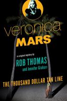 Cover image for The thousand-dollar tan line. bk. 1 : Veronica Mars series