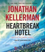 Imagen de portada para Heartbreak Hotel. bk. 32 [sound recording CD] : Alex Delaware series