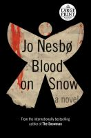 Cover image for Blood on snow. bk. 1 [large print]
