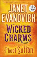 Cover image for Wicked charms. bk. 3 [large print] : Lizzy and Diesel series