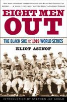 Cover image for Eight men out : the Black Sox and the 1919 World Series
