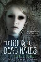 Cover image for The house of dead maids
