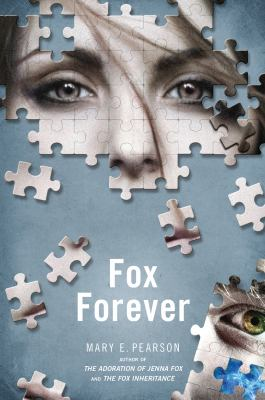 Cover image for Fox forever. bk. 3 : Jenna Fox chronicles series