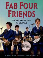 Cover image for Fab four friends : the boys who became the Beatles