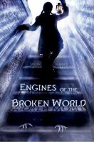 Cover image for Engines of the broken world