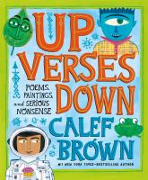 Cover image for Up verses down : poems, paintings, and serious nonsense