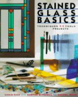 Cover image for Stained glass basics : techniques & projects