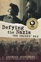 Cover image for Defying the nazis The Sharps' War.