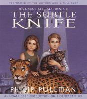 Imagen de portada para The subtle knife. bk. 2 His dark materials series