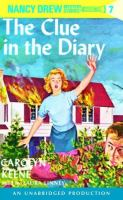 Cover image for The clue in the diary. bk. 7 Nancy Drew mysteries series