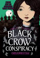 Cover image for The Black Crow conspiracy. bk. 3 : Penelope Tredwell series