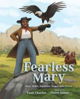 Cover image for Fearless Mary : Mary Fields, American stagecoach driver