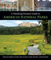 Cover image for A thinking person's guide to America's national parks