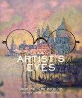 Cover image for The artist's eyes : vision and the history of art