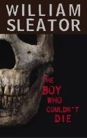 Cover image for The boy who couldn't die