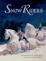 Cover image for The snow riders