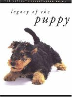 Cover image for Legacy of the puppy : the ultimate illustrated guide