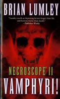 Cover image for Necroscope II, Vamphyri! : Necroscope series