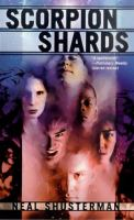 Cover image for Scorpion shards. bk. 1 : Star shards series