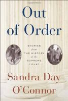 Cover image for Out of order : stories from the history of the Supreme Court