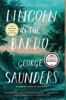 Cover image for Lincoln in the bardo A Novel.
